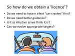 so how do we obtain a licence