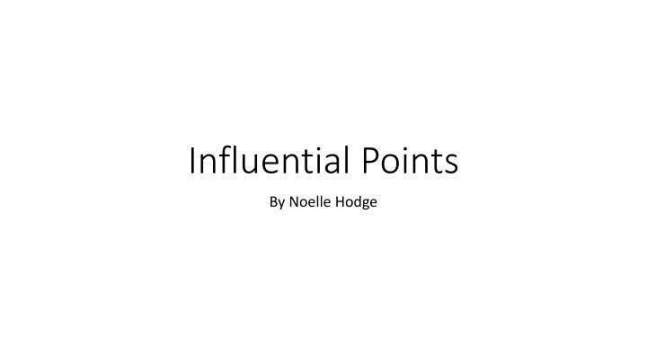 influential points n.