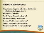 alternate worldviews