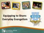 equipping to share everyday evangelism