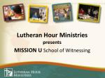 lutheran hour ministries presents