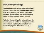 our job by privilege1