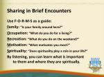 sharing in brief encounters