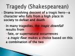 tragedy shakespearean