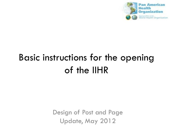 basic instructions for the opening of the iihr n.
