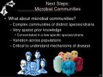 next steps microbial communities1