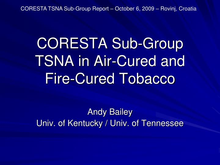 coresta sub group tsna in air cured and fire cured tobacco n.