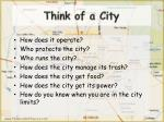 think of a city