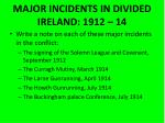 major incidents in divided ireland 1912 14