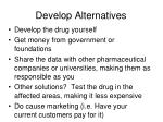 develop alternatives