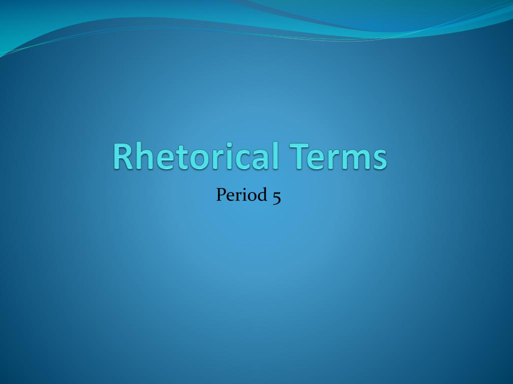 what is a rhetorical term