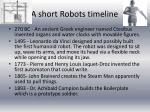 a short robots timeline