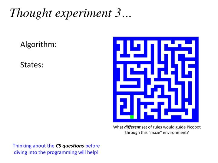 Thought experiment 3…