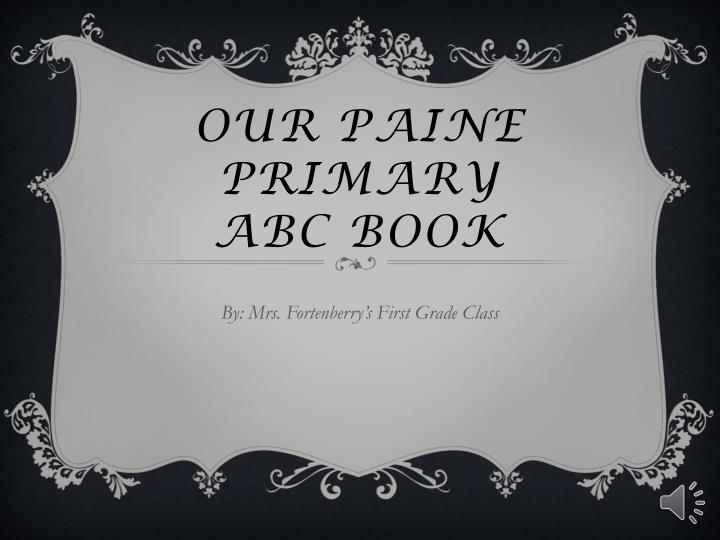 our paine primary abc book n.