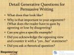 detail generative questions for persuasive writing