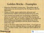 golden bricks examples