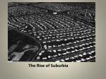 the rise of suburbia