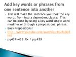 add key words or phrases from one sentence into another