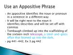 use an appositive phrase