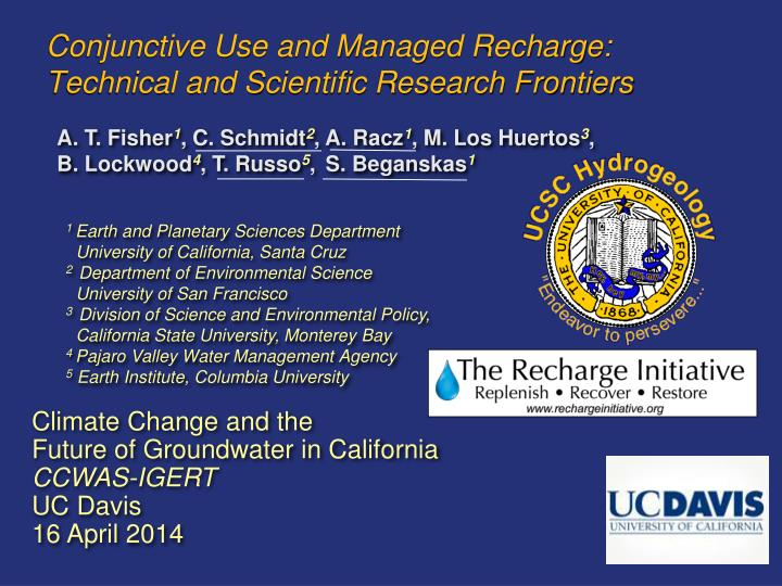 conjunctive use and managed recharge technical and scientific research frontiers n.