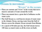 oceans in movement rivers in the oceans