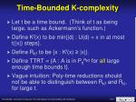 time bounded k complexity
