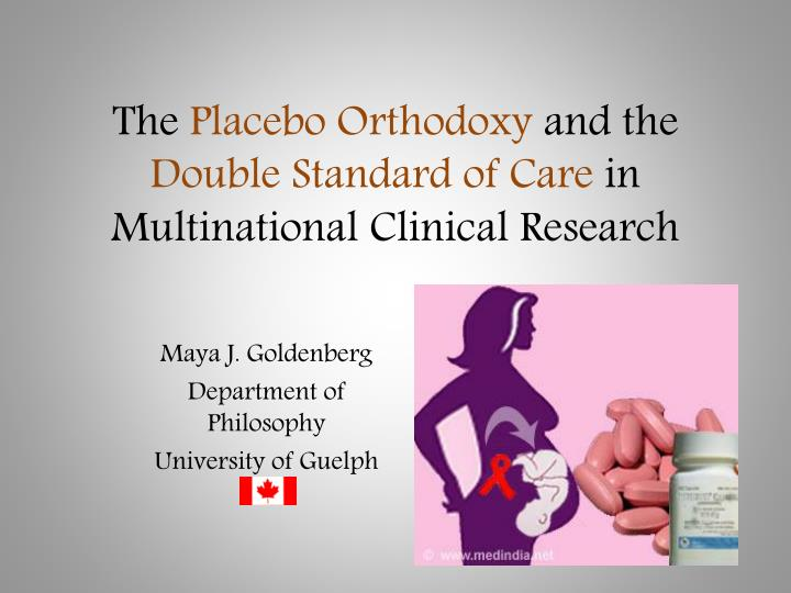 the placebo orthodoxy and the double standard of care in multinational clinical research n.
