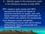 4 identify gaps in the measures used in the literature review to help wp2