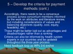 5 develop the criteria for payment methods cont