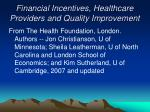 financial incentives healthcare providers and quality improvement