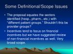 some definitional scope issues