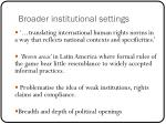 broader institutional settings