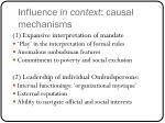 influence in context causal mechanisms