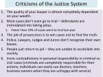 criticisms of the justice system