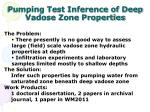 pumping test inference of deep vadose zone properties