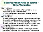 scaling properties of space time variables