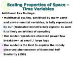 scaling properties of space time variables8
