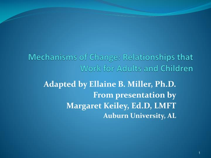 mechanisms of change relationships that work for adults and children n.