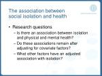 the association between social isolation and health