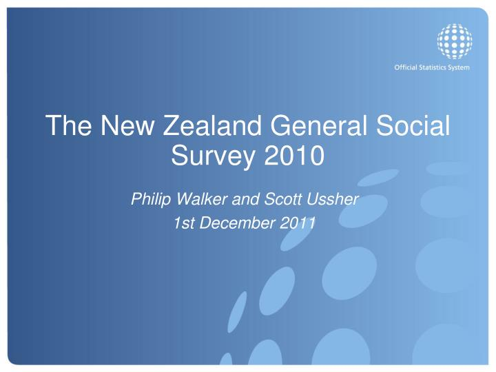 the new zealand general social survey 2010 n.