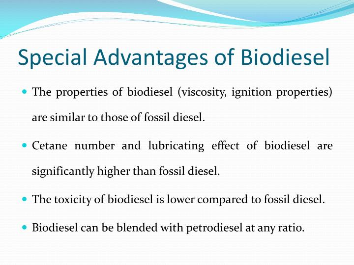 Special Advantages of Biodiesel