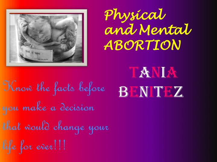 physical and mental abortion n.
