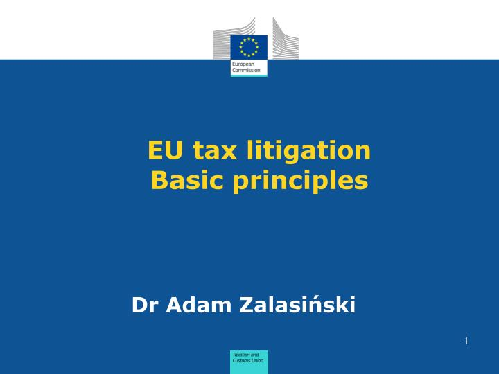 eu tax litigation basic principles n.