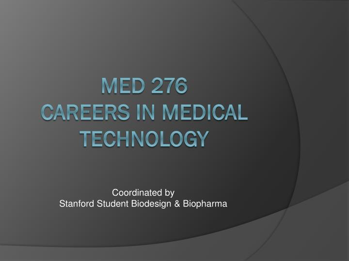 coordinated by stanford student biodesign biopharma n.