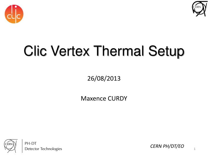 clic vertex thermal setup n.
