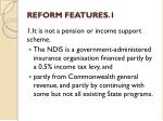 reform features 1