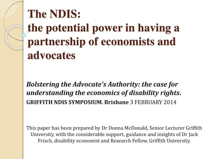 the ndis the potential power in having a partnership of economists and advocates n.