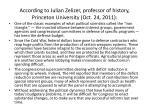 according to julian zelizer professor of history princeton university oct 24 2011