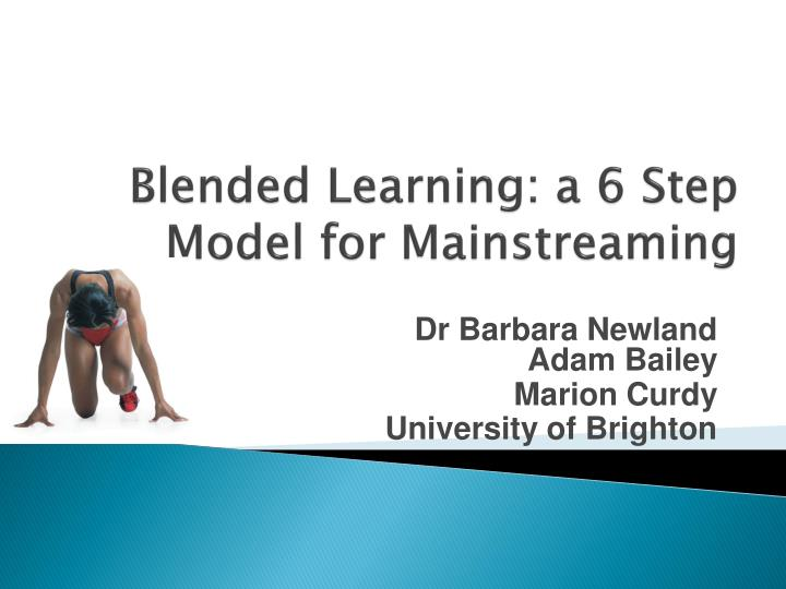 blended learning a 6 step model for mainstreaming n.