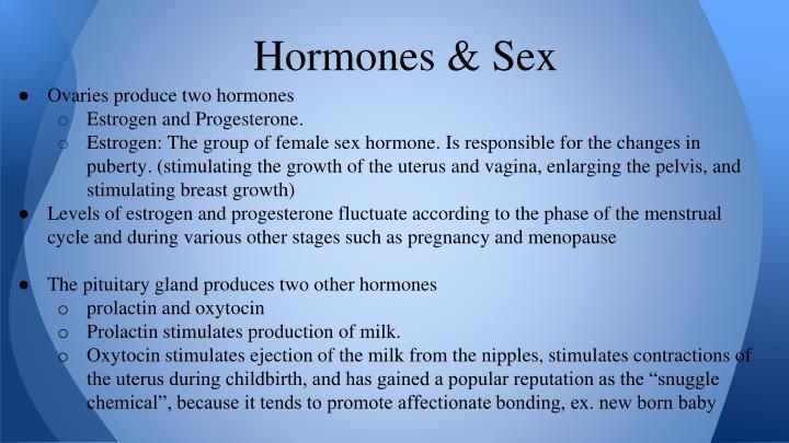 Hormones & Sex